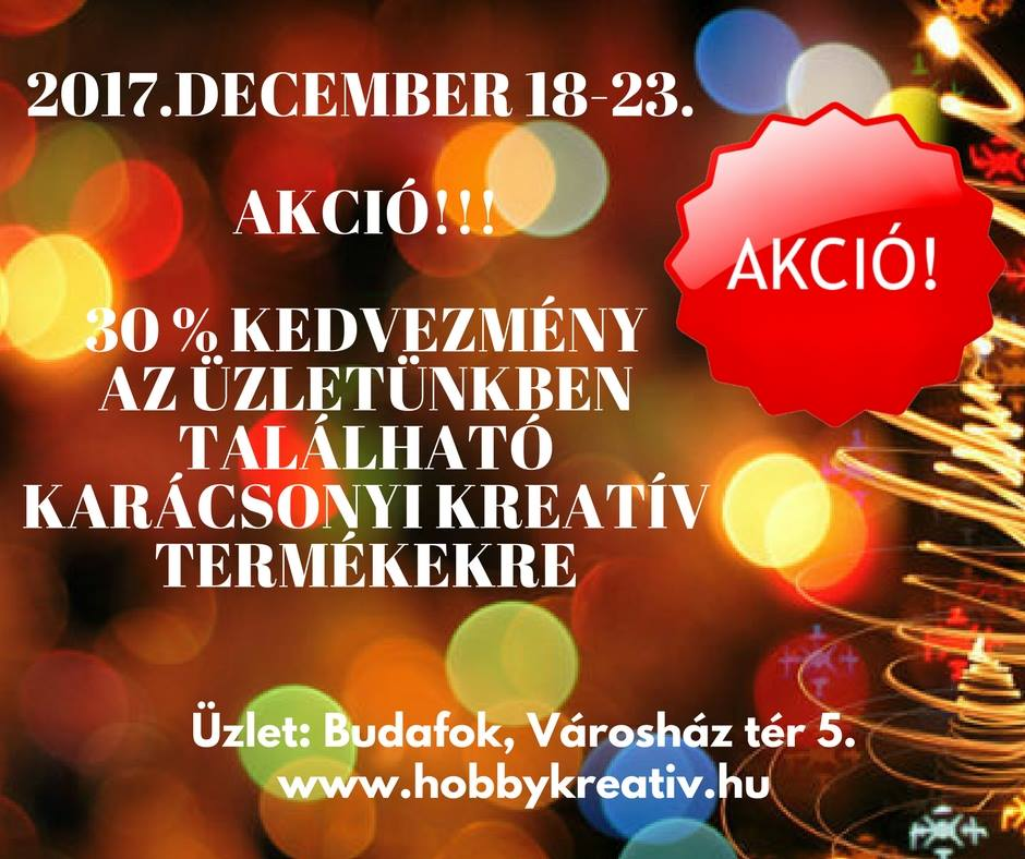 Akció a karácsonyi kreatív termékekre