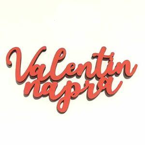 Valentin napra piros festett fafelirat 7,5 x 3,5 cm