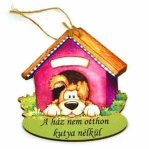 Festett fa ajtódísz A ház nem otthon kutya nélkül