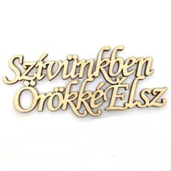 szivunkben-orokke-elsz-festheto-felirat-hobbykreativ