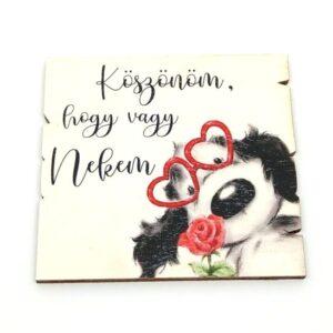 Festett fatábla Köszönöm hogy vagy nekem kutyusos