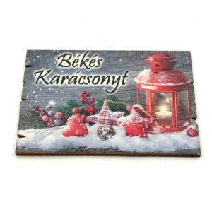 Békés karácsonyt festett fatábla piros lámpással 6,3 x 9 cm 1 db
