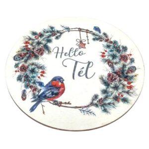 Hello tél festett fatábla madárka koszorún 13 cm 1 db