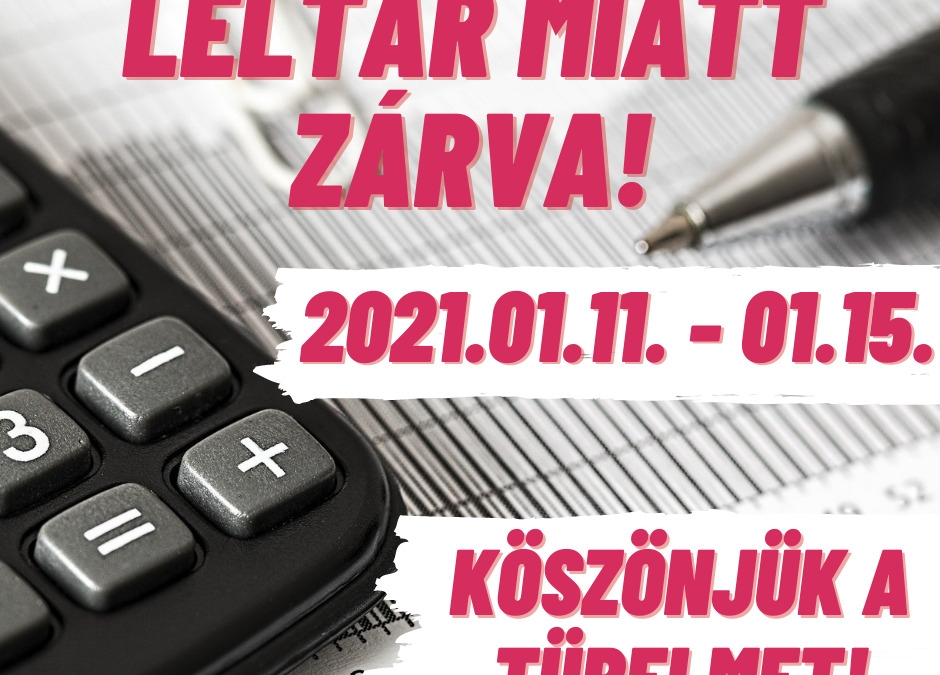 2021.01.11. – 01.15. között webáruházunk leltár miatt zárva tart