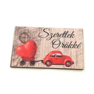 Szeretlek örökké festett fatábla piros autóval 5 x 8 cm 1 db