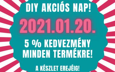 DIY AKCIÓS NAPOK 2021. JANUÁR